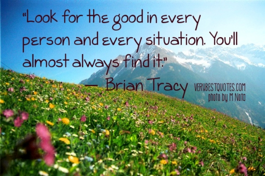 Look-for-the-good-in-every-person-quote-by-Brian-Tracy.jpg