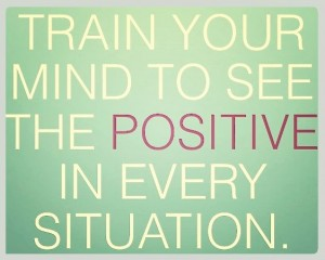 train-your-mind-to-see-the-positive-in-every-situation.jpg